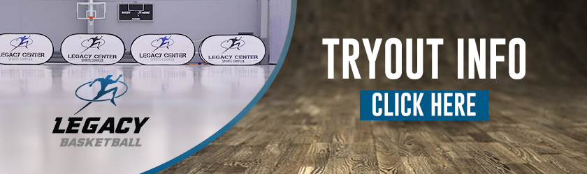 Legacy-Basketball-Tryout-Info-Banner-840x250-1