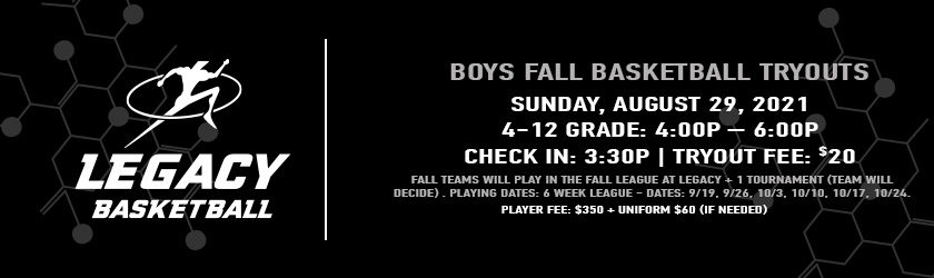 Legacy-Basketball---Boys-Fall-Tryouts-Banner---840x250