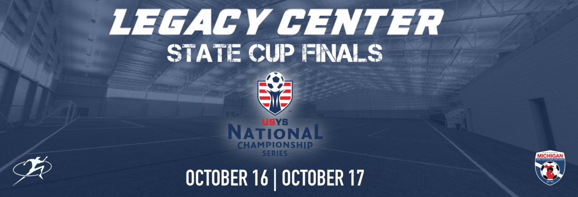 state cup finals OCTOBER 16 | OCTOBER 17